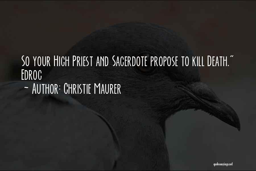 Philosophy Vs Religion Quotes By Christie Maurer