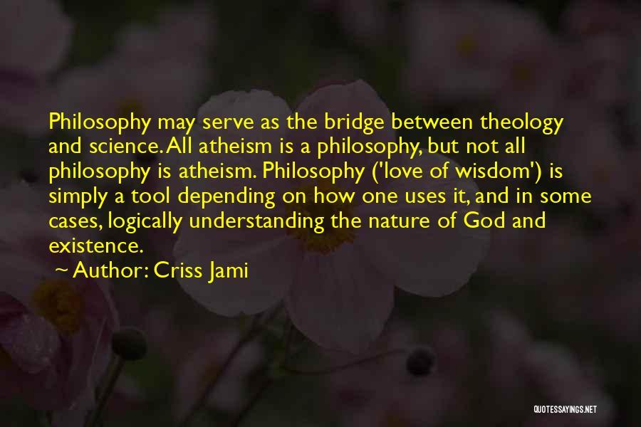 Philosophy Vs Religion Quotes By Criss Jami