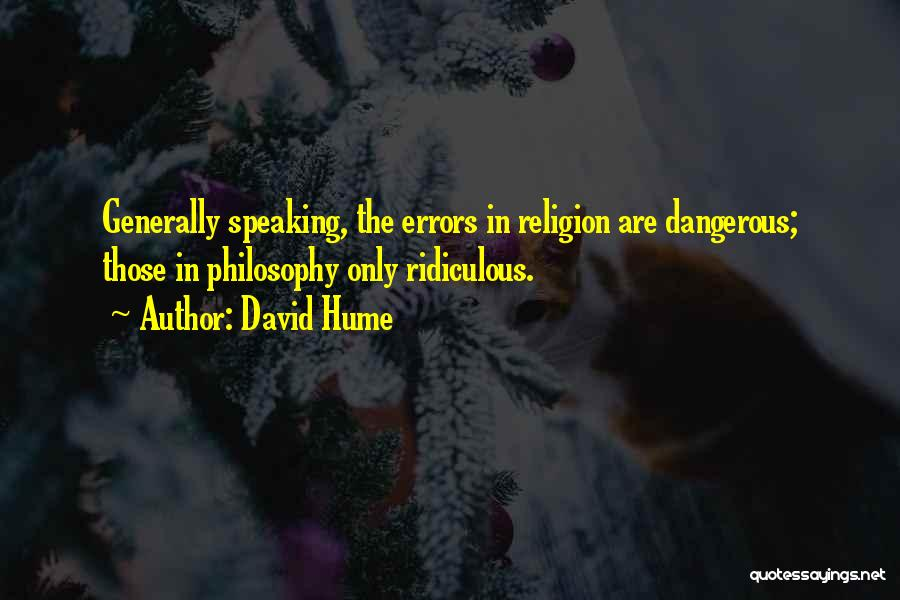 Philosophy Vs Religion Quotes By David Hume