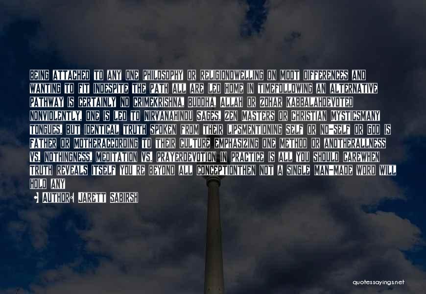Philosophy Vs Religion Quotes By Jarett Sabirsh