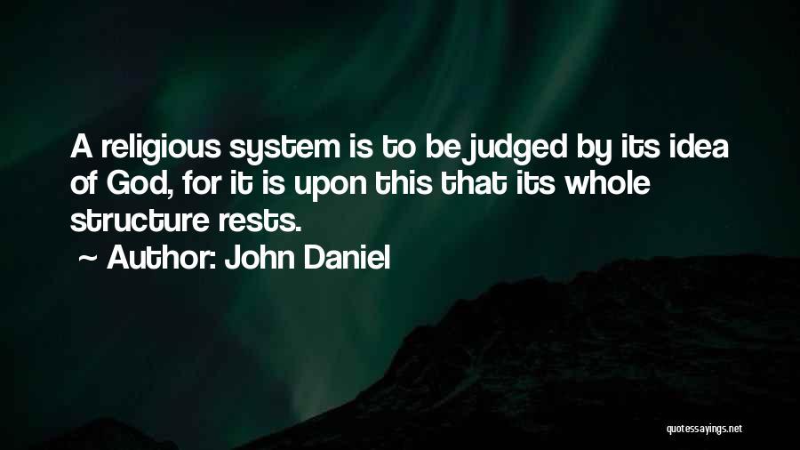 Philosophy Vs Religion Quotes By John Daniel