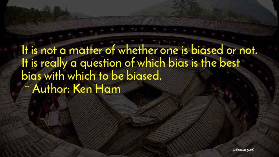 Philosophy Vs Religion Quotes By Ken Ham