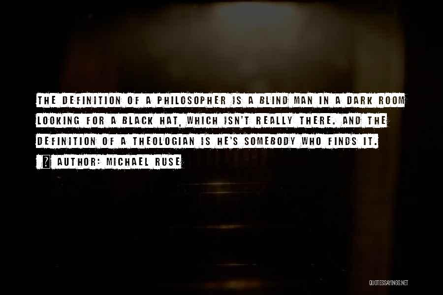 Philosophy Vs Religion Quotes By Michael Ruse