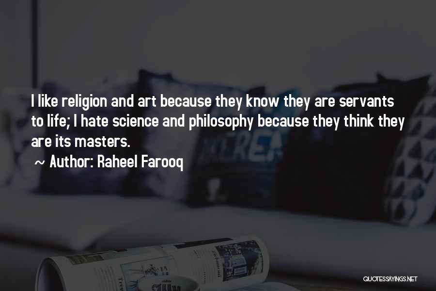 Philosophy Vs Religion Quotes By Raheel Farooq