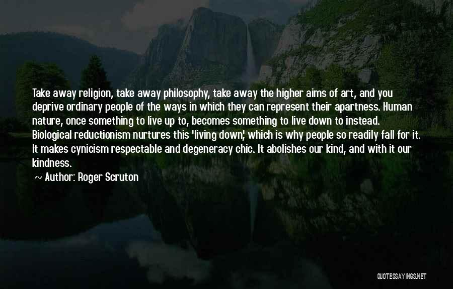 Philosophy Vs Religion Quotes By Roger Scruton