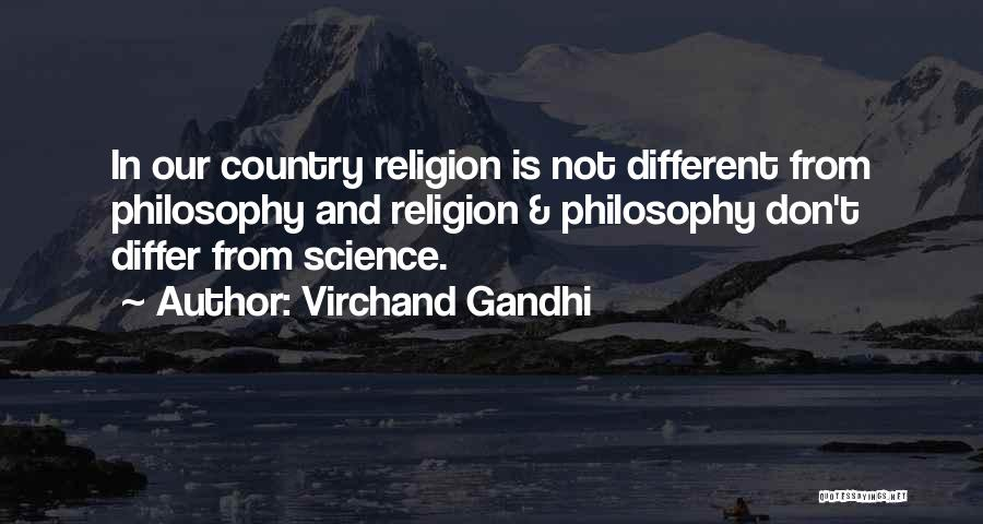 Philosophy Vs Religion Quotes By Virchand Gandhi