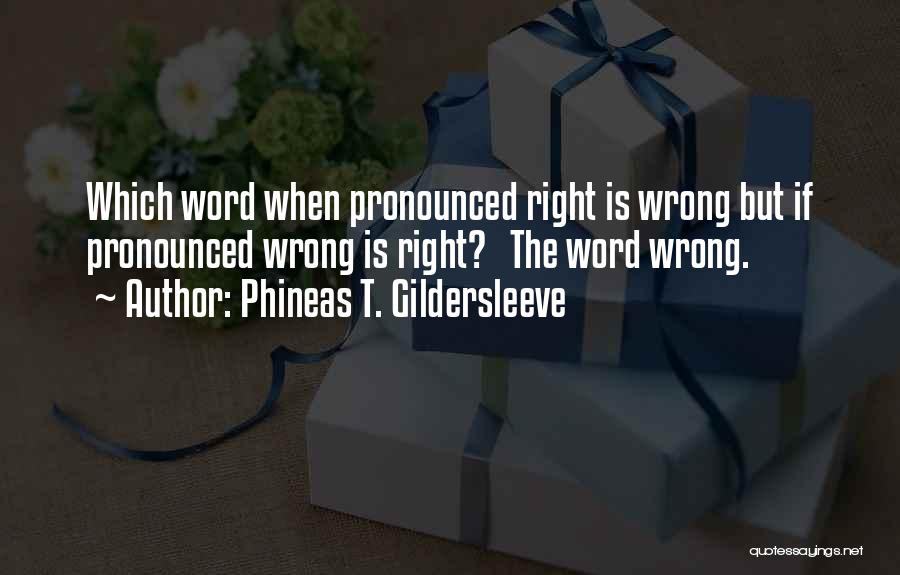 Phineas T. Gildersleeve Quotes 799174