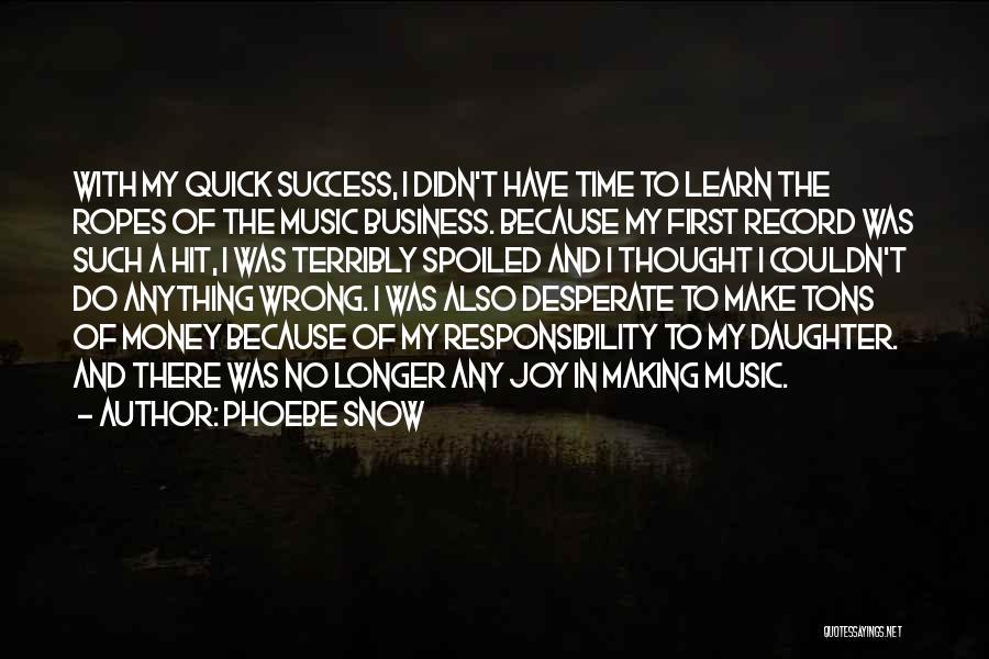 Phoebe Snow Quotes 1255936