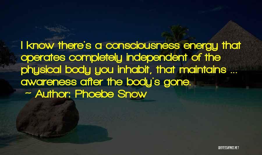 Phoebe Snow Quotes 147397
