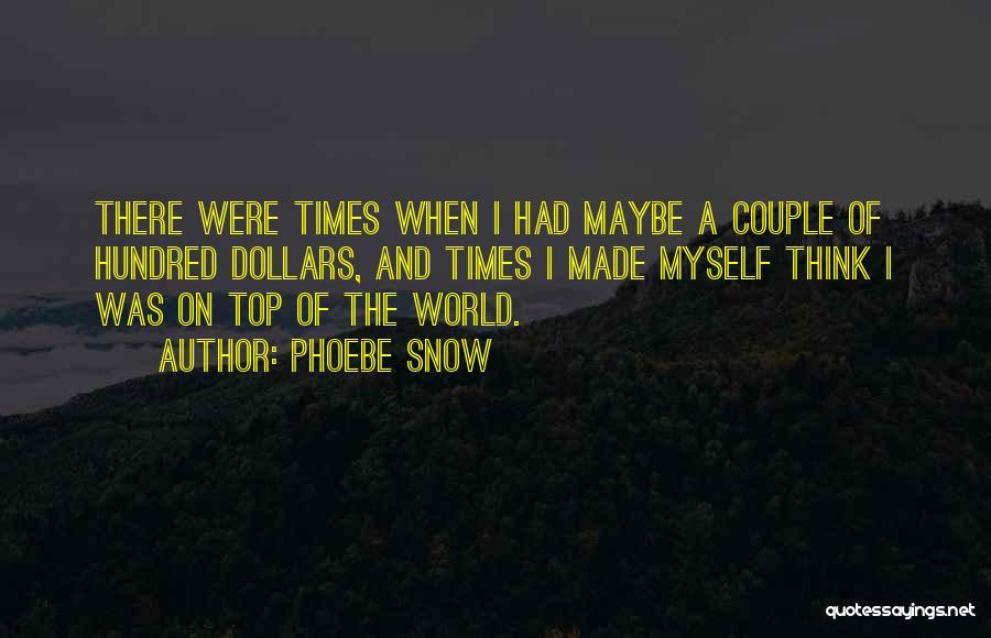 Phoebe Snow Quotes 1822615