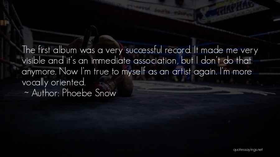 Phoebe Snow Quotes 198988