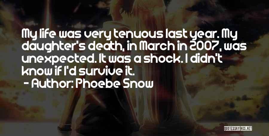Phoebe Snow Quotes 2015774