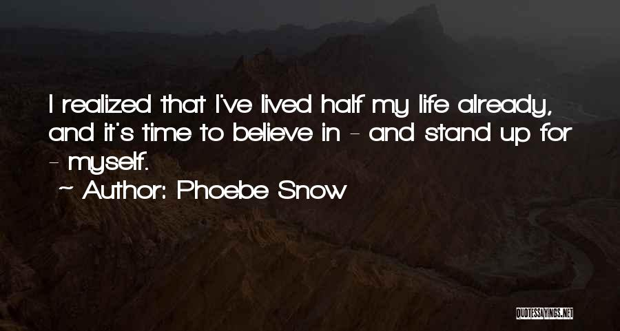Phoebe Snow Quotes 2124738