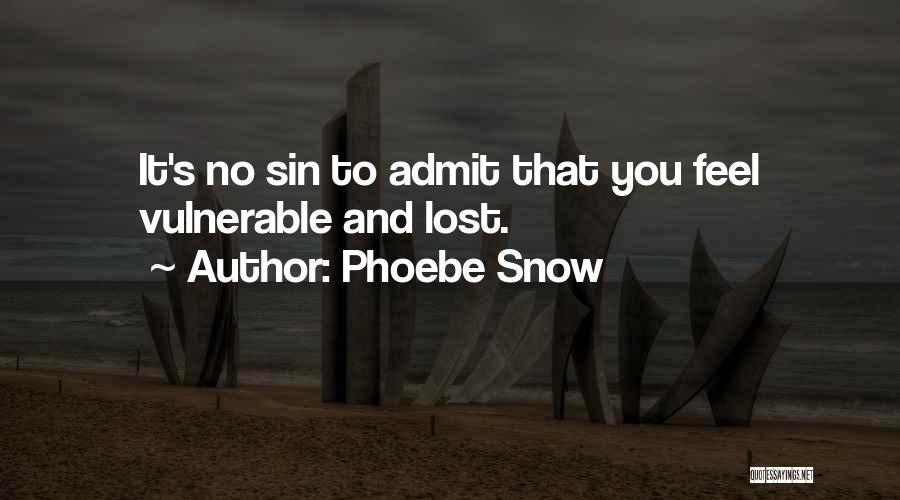 Phoebe Snow Quotes 946238