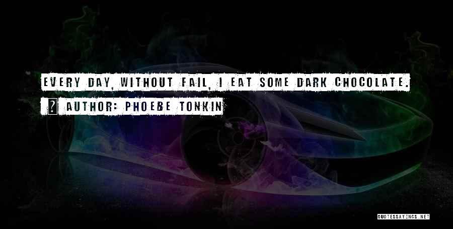 Phoebe Tonkin Quotes 1119805