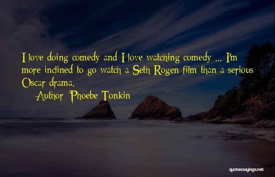 Phoebe Tonkin Quotes 127744