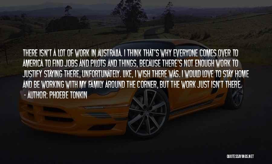 Phoebe Tonkin Quotes 1456323
