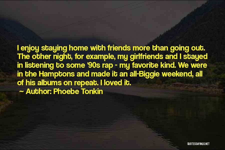 Phoebe Tonkin Quotes 176112