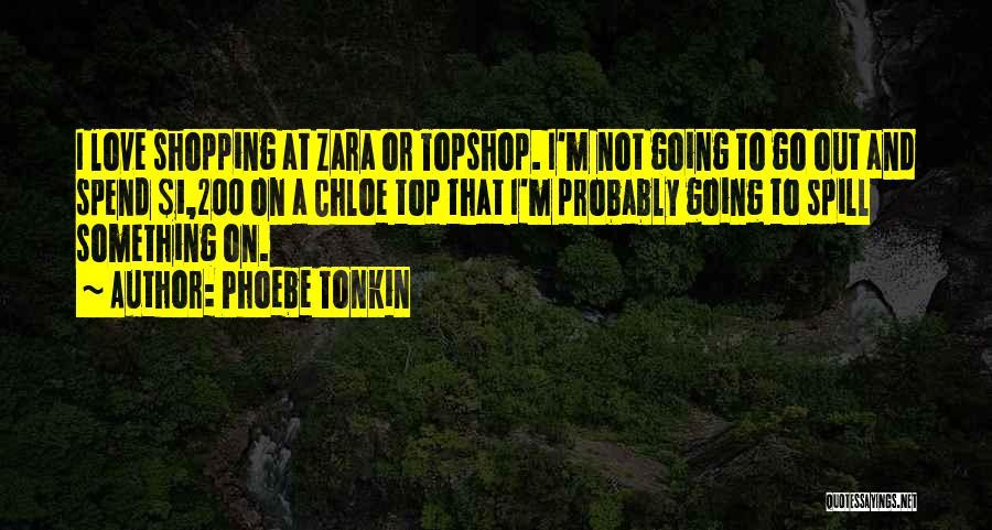 Phoebe Tonkin Quotes 2142026