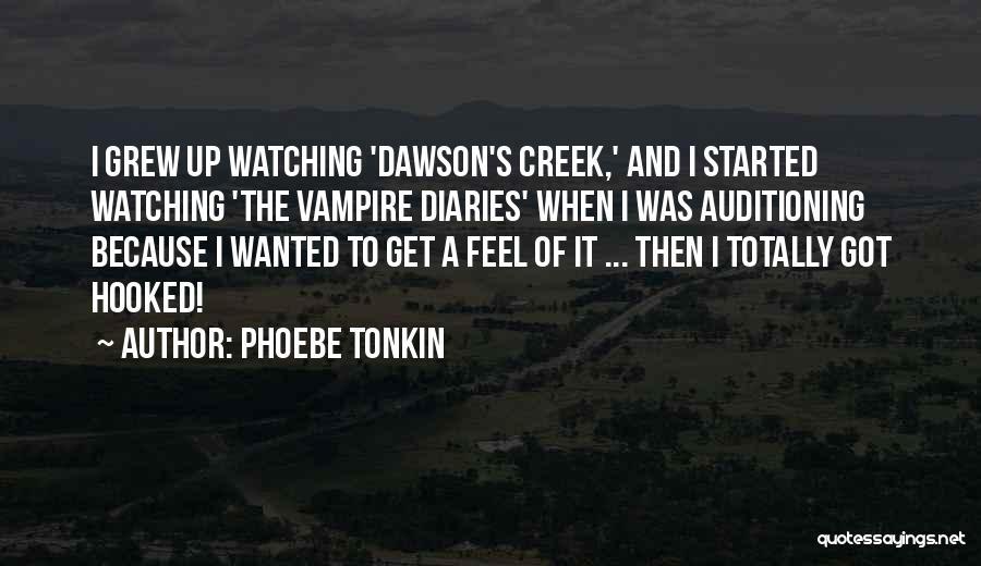 Phoebe Tonkin Quotes 454321