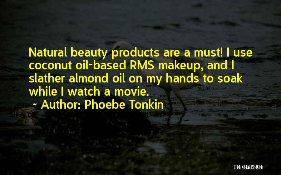 Phoebe Tonkin Quotes 702642