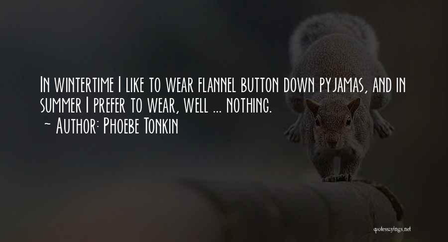 Phoebe Tonkin Quotes 811031