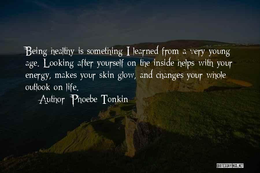 Phoebe Tonkin Quotes 885675