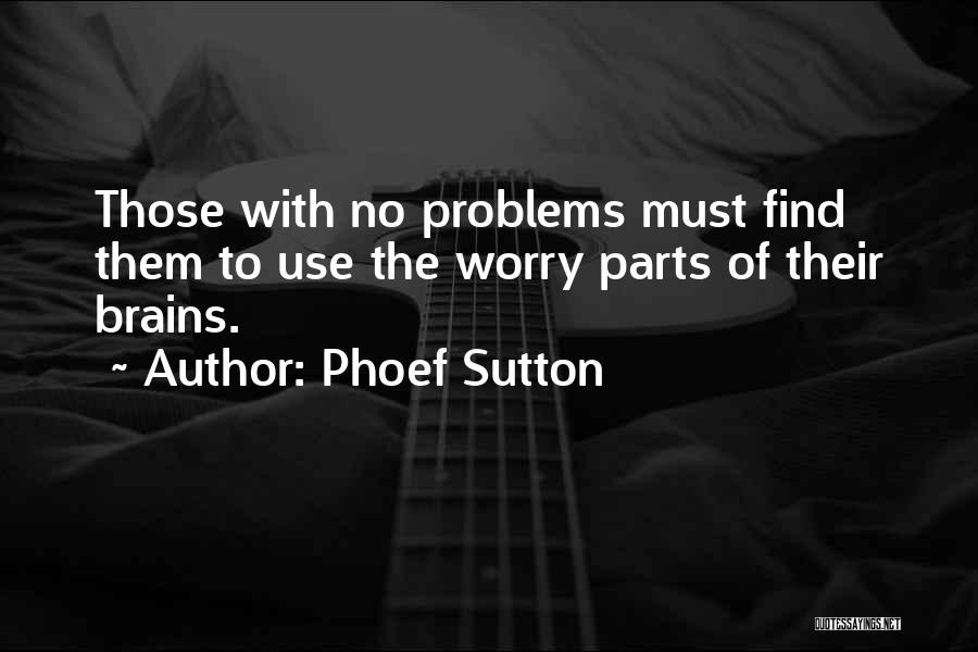 Phoef Sutton Quotes 1400442