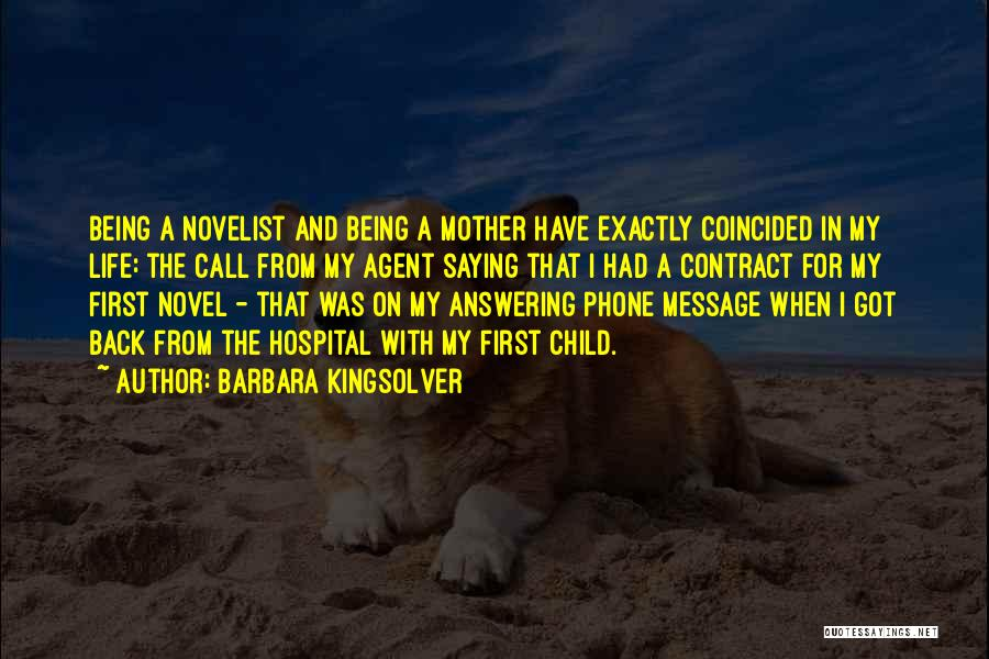 Phone Answering Quotes By Barbara Kingsolver