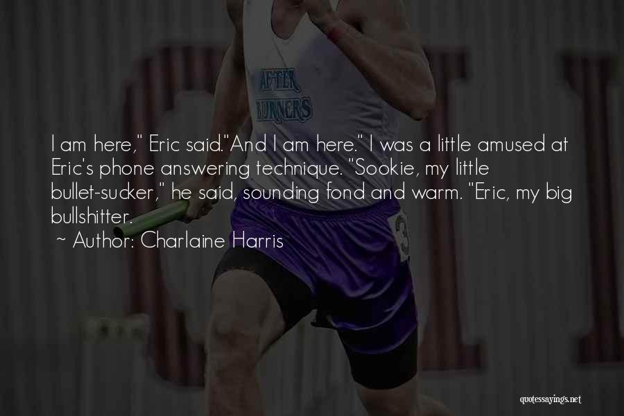 Phone Answering Quotes By Charlaine Harris