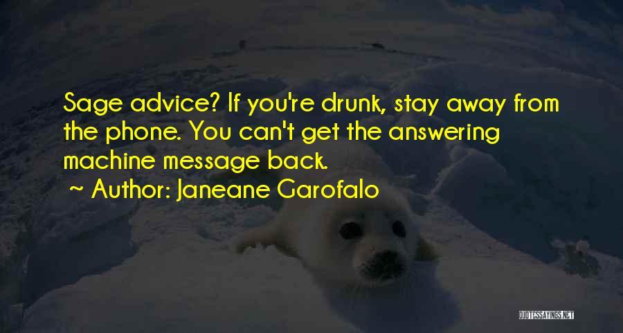 Phone Answering Quotes By Janeane Garofalo