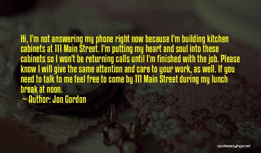 Phone Answering Quotes By Jon Gordon