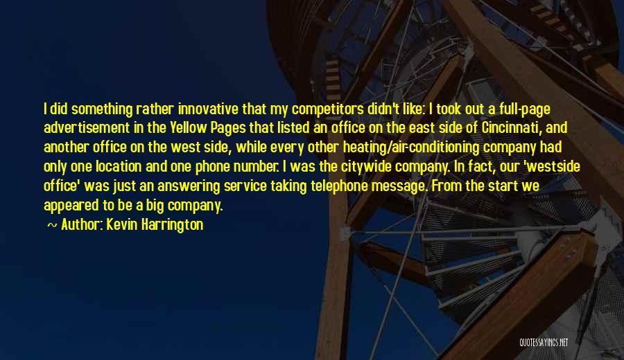 Phone Answering Quotes By Kevin Harrington
