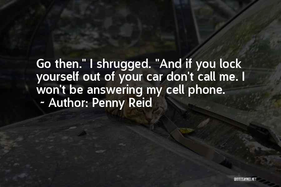Phone Answering Quotes By Penny Reid