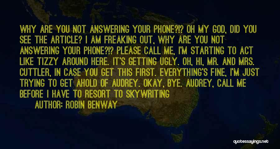 Phone Answering Quotes By Robin Benway
