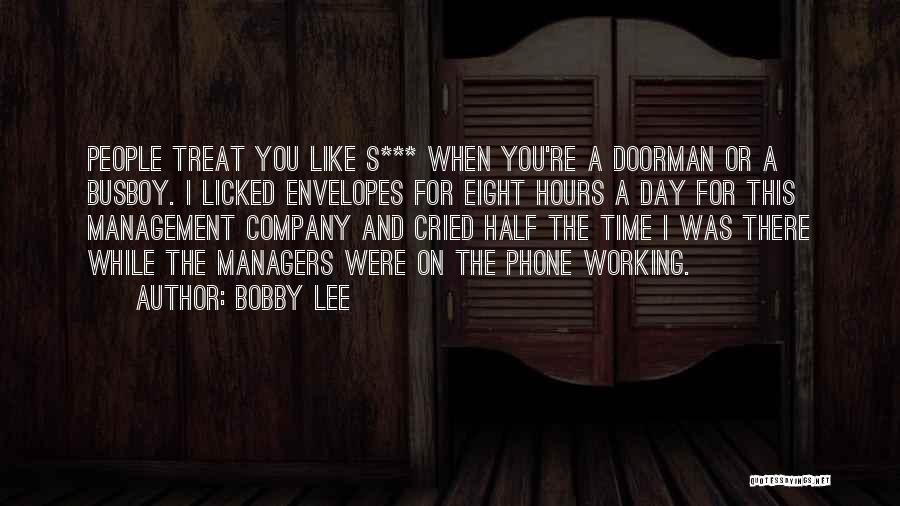 Phone Not Working Quotes By Bobby Lee