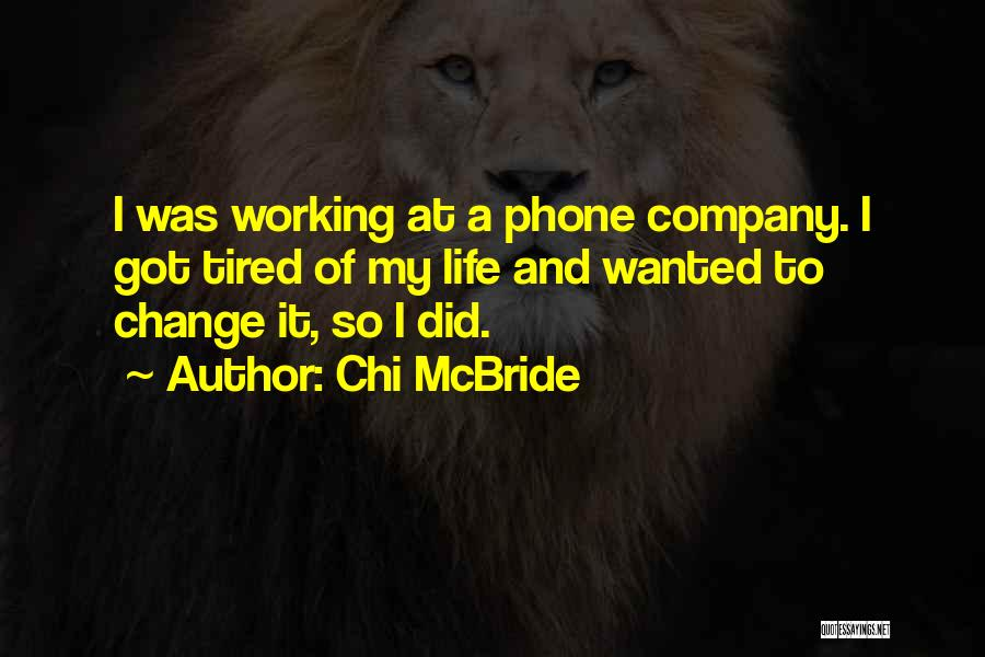 Phone Not Working Quotes By Chi McBride