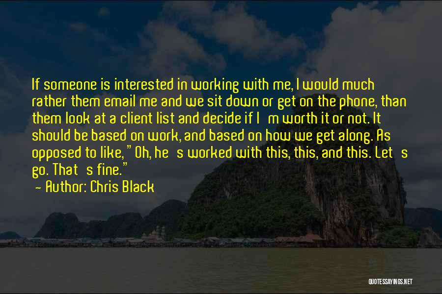 Phone Not Working Quotes By Chris Black