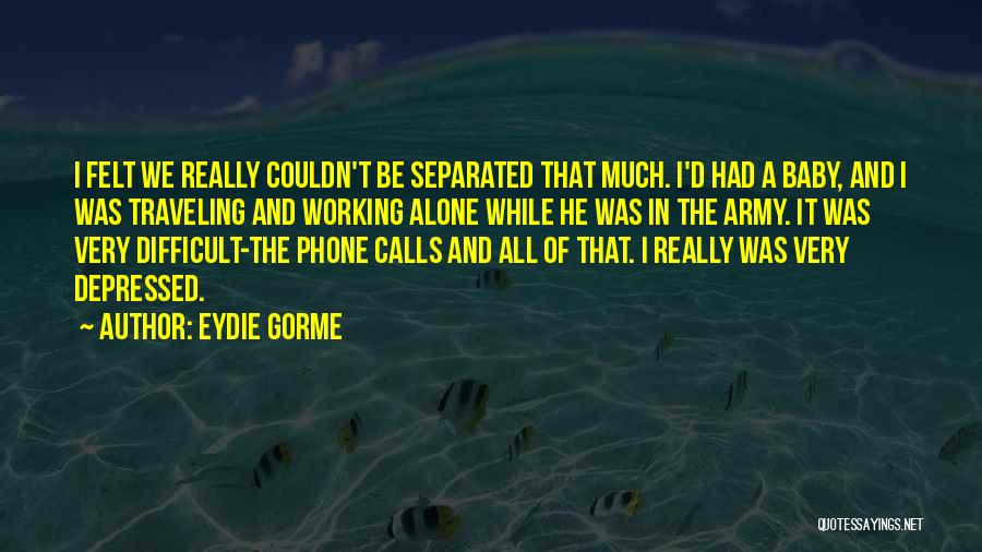 Phone Not Working Quotes By Eydie Gorme