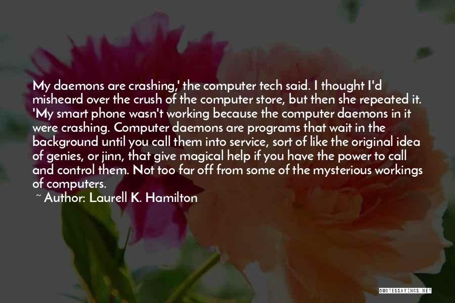 Phone Not Working Quotes By Laurell K. Hamilton