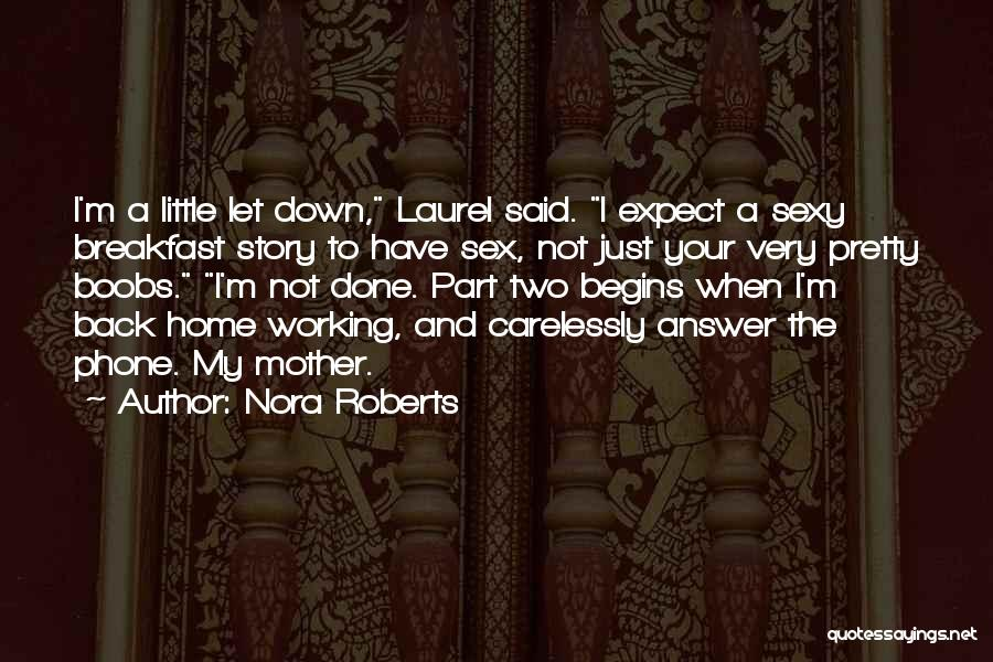 Phone Not Working Quotes By Nora Roberts