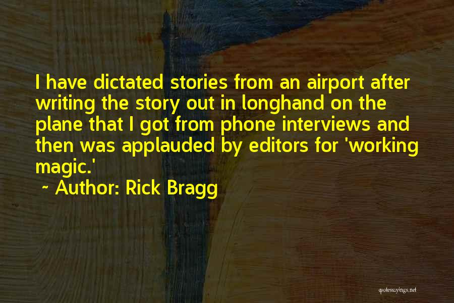 Phone Not Working Quotes By Rick Bragg