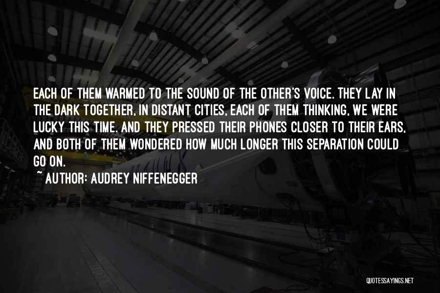 Phones Quotes By Audrey Niffenegger