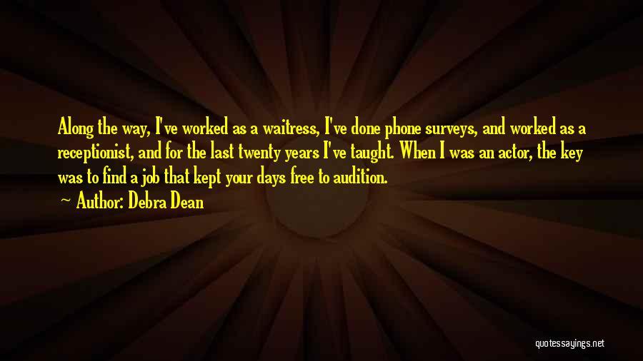 Phones Quotes By Debra Dean