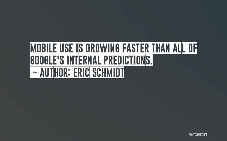 Phones Quotes By Eric Schmidt