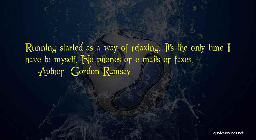 Phones Quotes By Gordon Ramsay