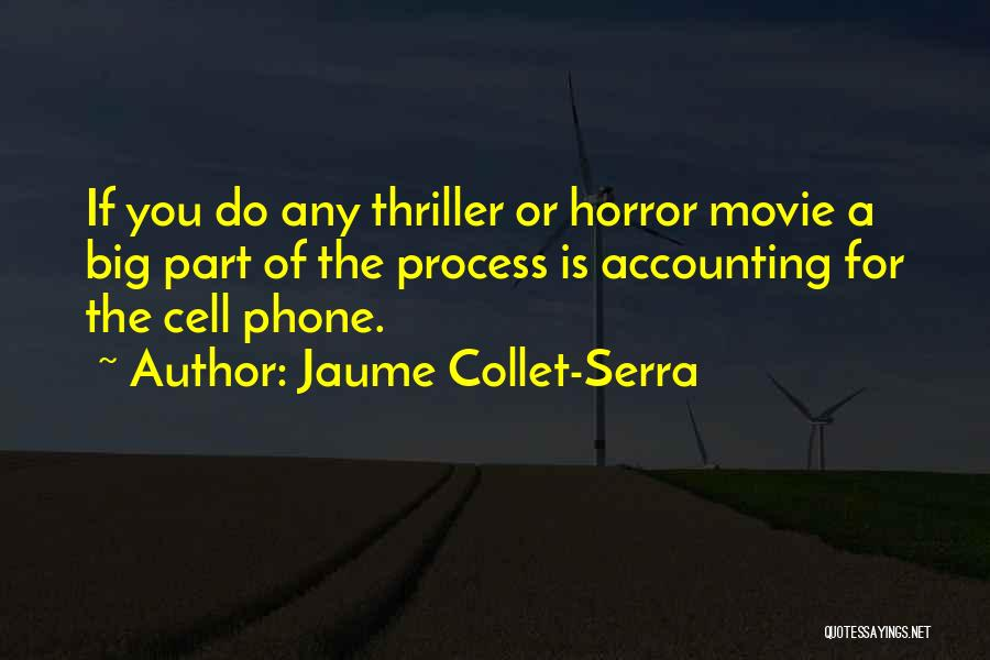 Phones Quotes By Jaume Collet-Serra
