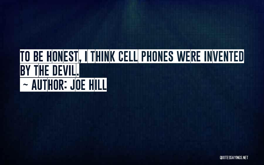 Phones Quotes By Joe Hill