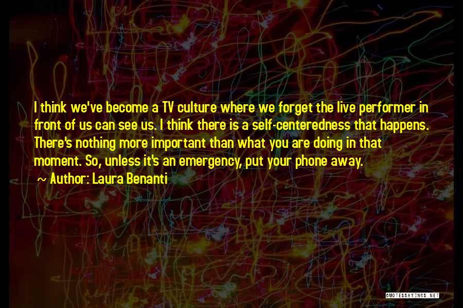 Phones Quotes By Laura Benanti
