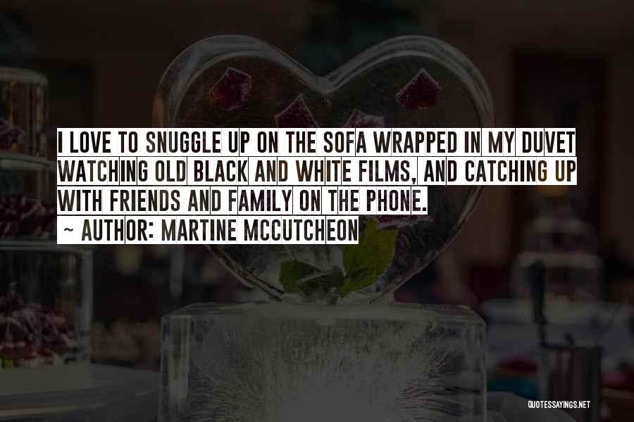 Phones Quotes By Martine McCutcheon